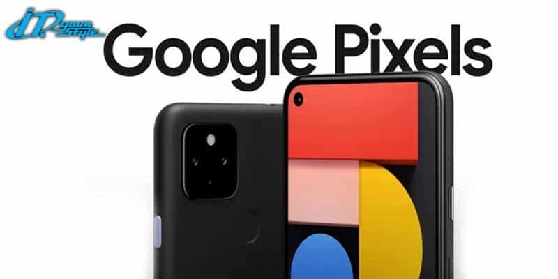 Pixel 4, 4a 5G และ 5